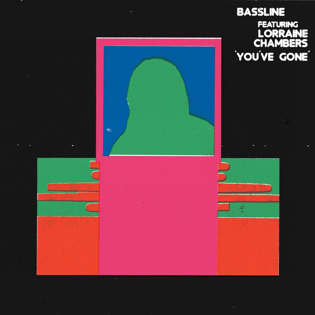 Baseline feat. Lorraine Chambers - You've Gone