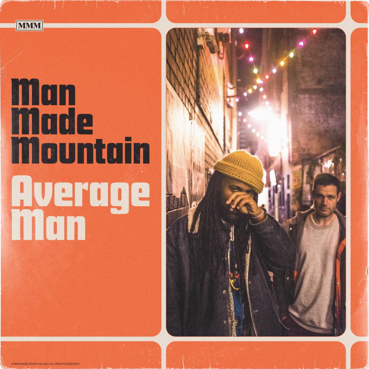 Man Made Mountain - Average Man