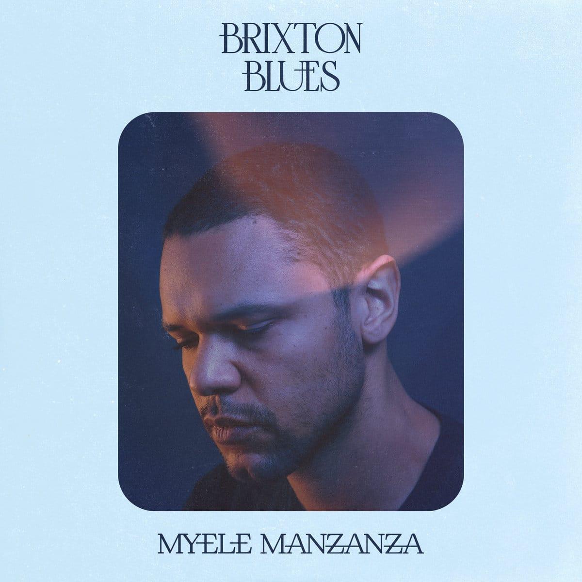 Myele Manzana Brixton Blues