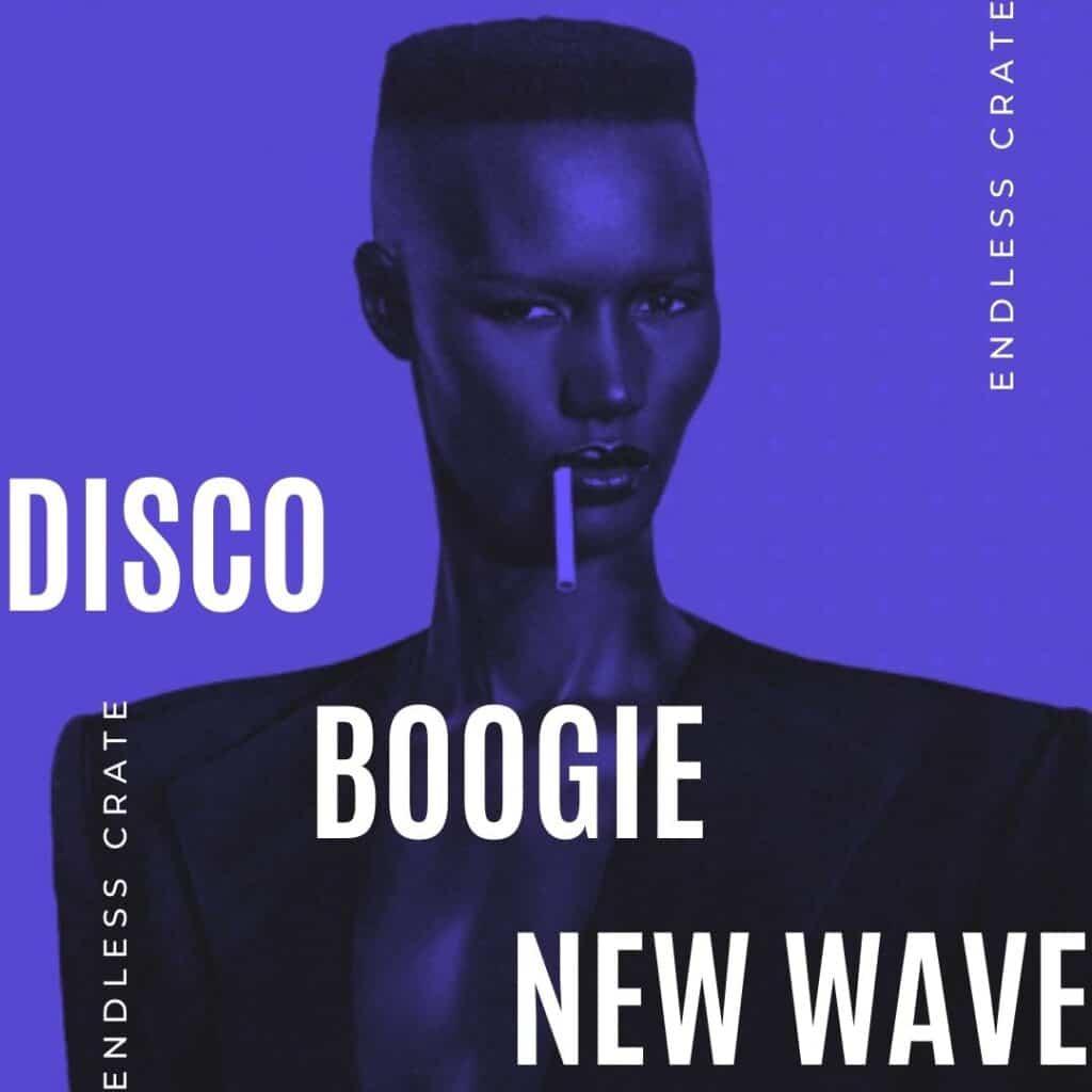 Disco Boogie New Wave Playlist
