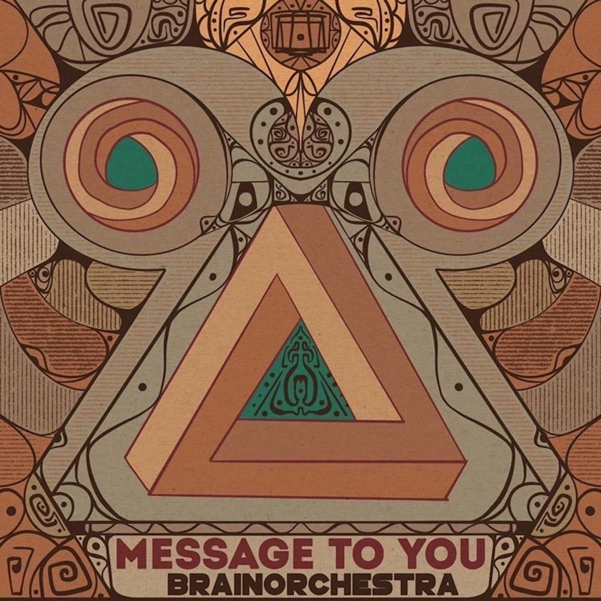 brainorchestra message to you