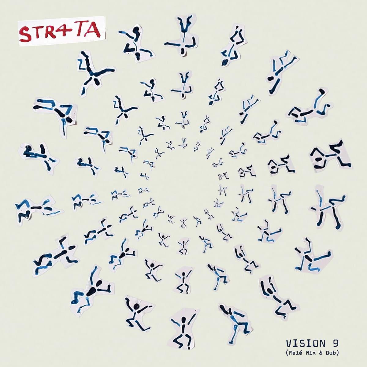 STR4TA Vision 9 Mele Dub